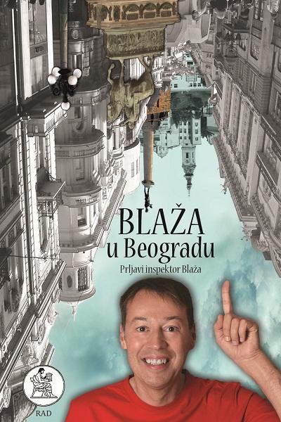 Prljavi inspektor Blaža: Blaža u Beogradu