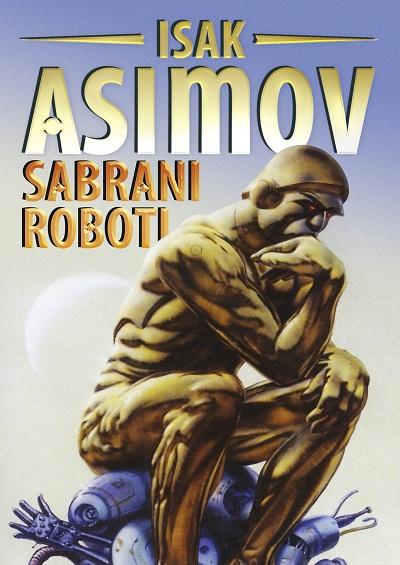 Čarobna knjiga: Isak Asimov - Sabrani roboti