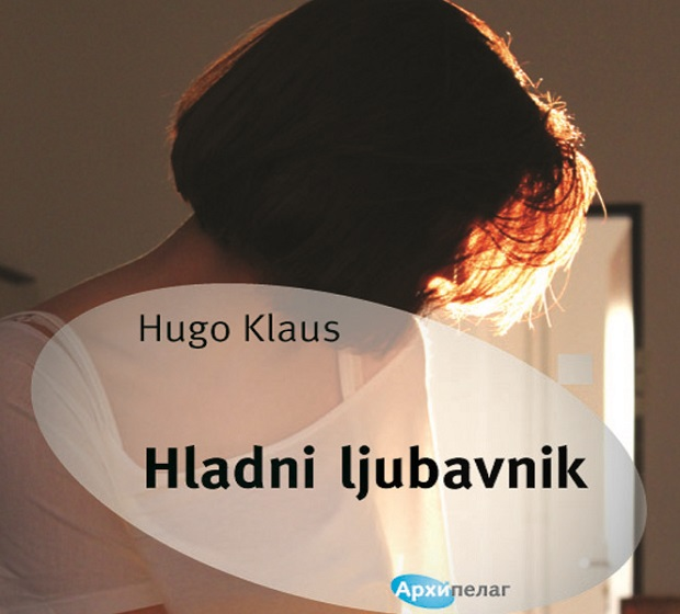 Arhipelag: Hugo Klaus - Hladni ljubavnik