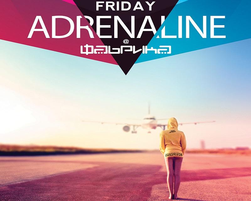 Fabrika - Friday Adrenaline