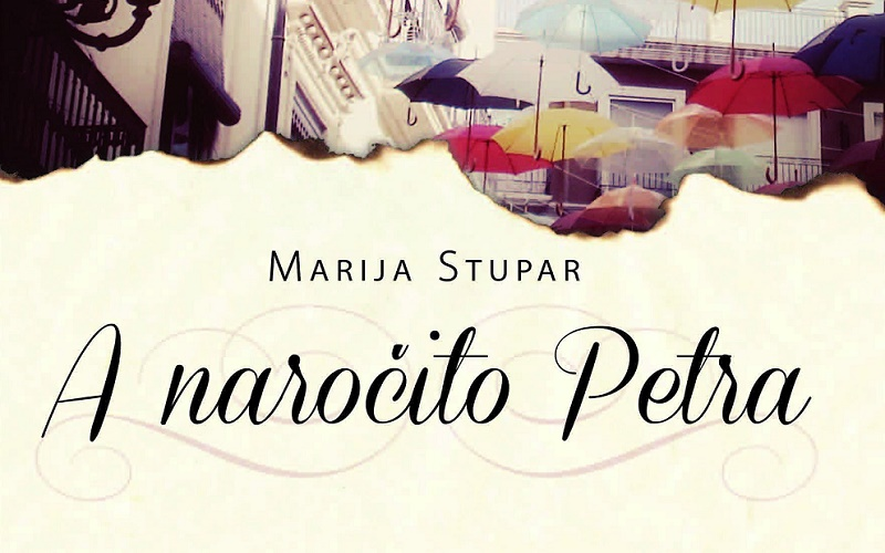 Marija Stupar - A naročito Petra