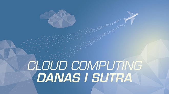 Coming: Cloud computing danas i sutra