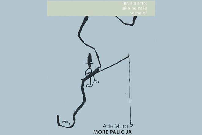 Dereta i Kreativna Evropa: Ada Murolo - More Palicija