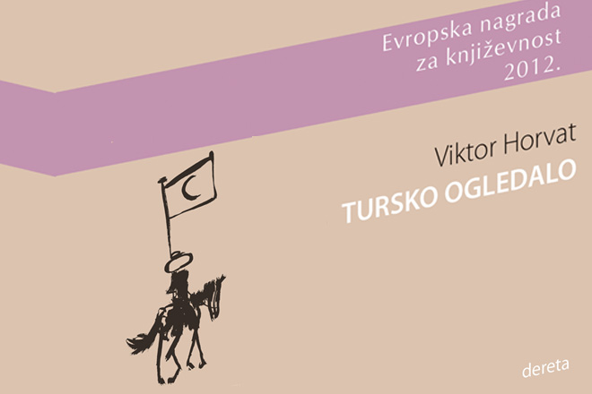 Dereta: Viktor Horvat - Tursko ogledalo