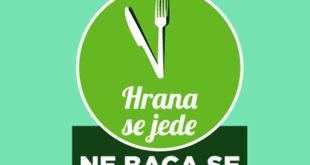 Kampanja: Hrana se jede, ne baca se