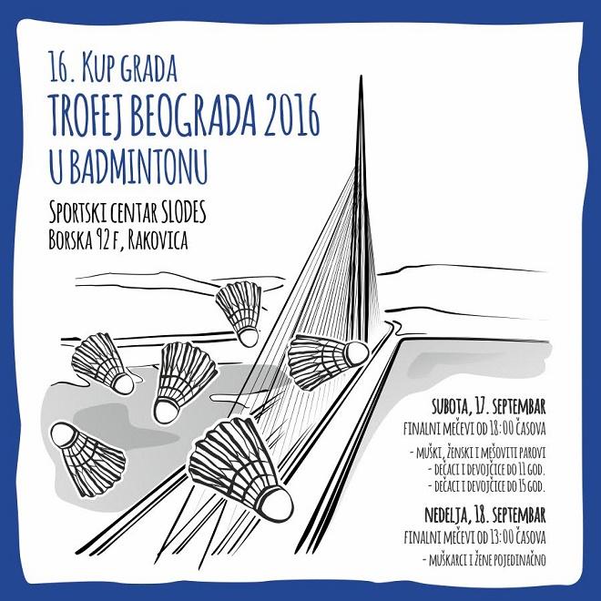 XVI Kup grada – Trofej Beograda 2016 u badmintonu