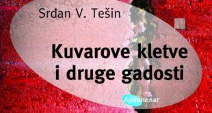 Srđan V. Tešin - Kuvarove kletve i druge gadosti (Arhipelag)