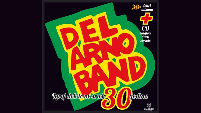 Del Arno Band: Igraj dok te ne sruše