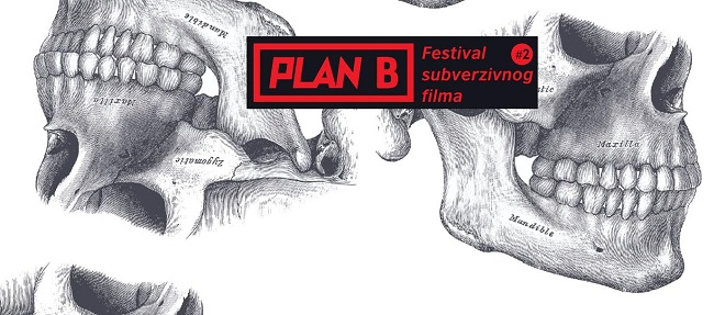 Plan B – 2. Festival subverzivnog filma