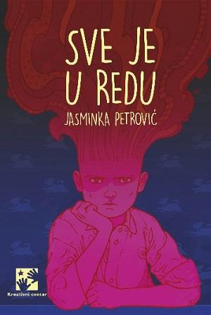 Kreativni centar: Jasminka Petrović - Sve je u redu