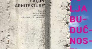 40. Salon arhitekture: Polja budućnosti