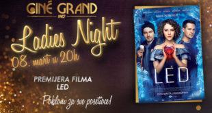 Led: Ladies Night u bioskopu Cine Grand