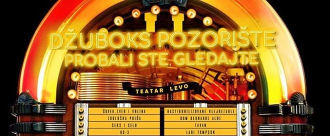 Teatar Levo: Džuboks pozorište - probali ste, gledajte