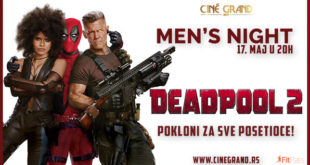 Bioskop Cine Grand: Deadpool 2 - Men's Night