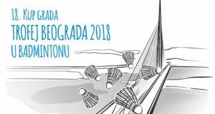 Trofej Beograda 2018 u badmintonu