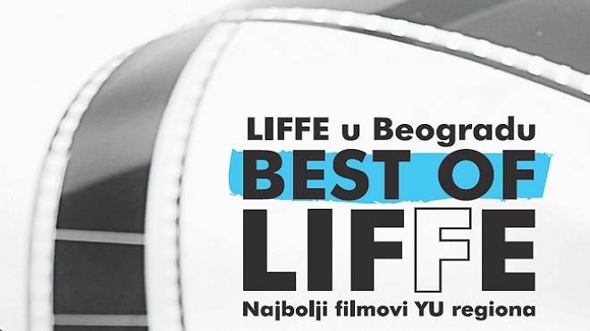 Best of LIFFE 2018 u Beogradu