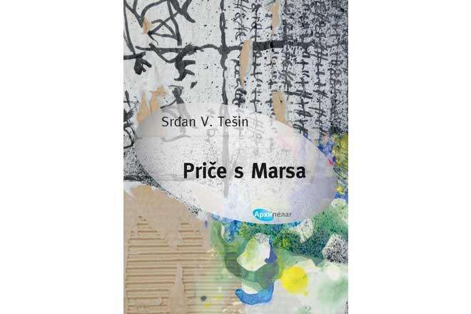 Arhipelag: Srđan V. Tešin - Priče s Marsa