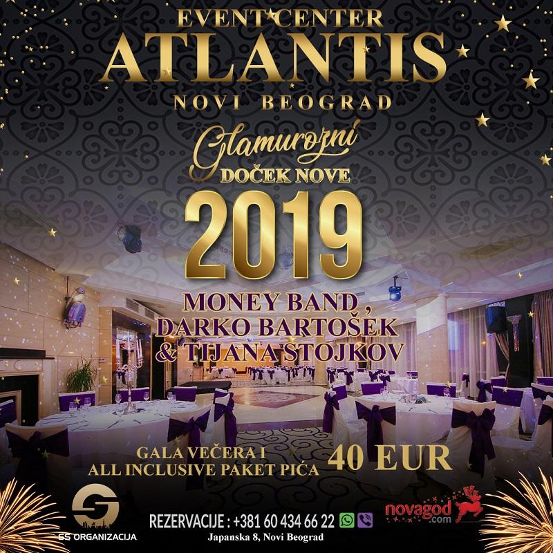 Doček Nove godine 2019: Atlantis Event Centar