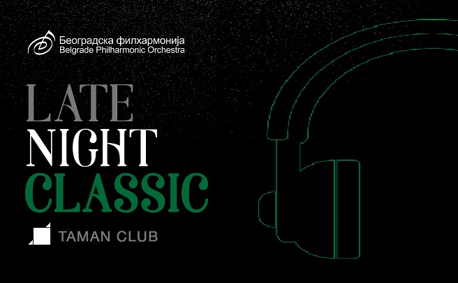 "Beogradska filharmonija: ""Late Night Classic"""