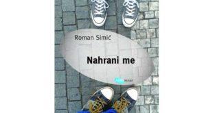 Arhipelag: Roman Simić - Nahrani me