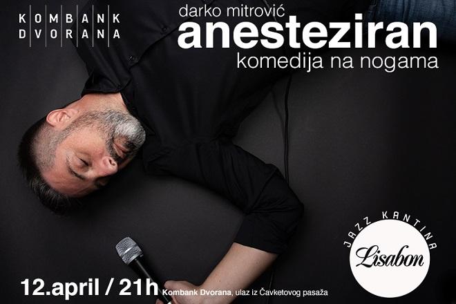 Stand up komedija: Darko Mitrović - Anesteziran