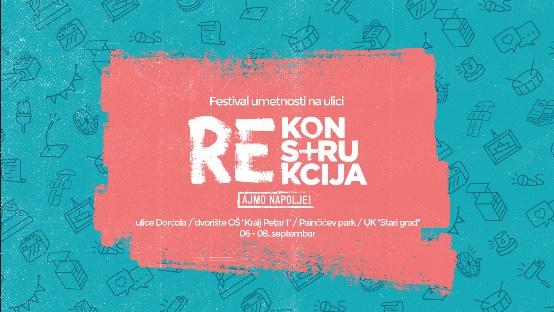 Festival umetnosti na ulici Rekonstrukcija 2019