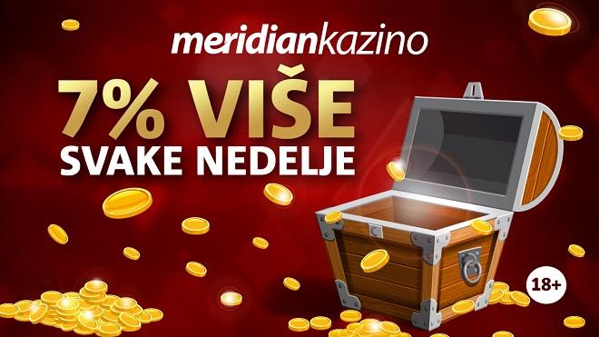Meridian kazino: 7% više svake nedelje
