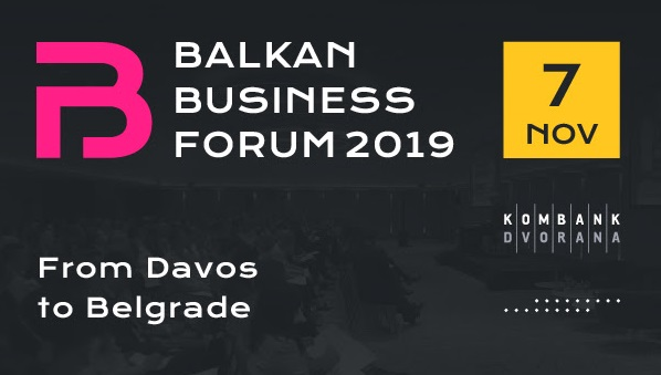 Balkan Biznis Forum 2019 - poslovni događaj godine u Beogradu