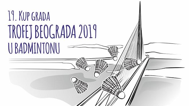 Trofej Beograda 2019 u badmintonu