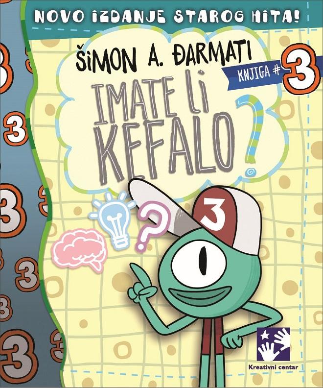 Kreativni centar: Šimon A. Đarmati - Imate li kefalo?, knjiga 3