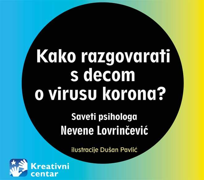 Psiholog Nevena Lovrinčević: Kako razgovarati s decom o virusu korona