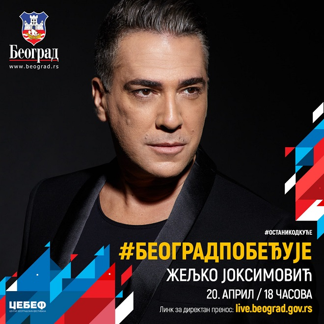 Beograd pobeđuje: (Online) koncert Željka Joksimovića