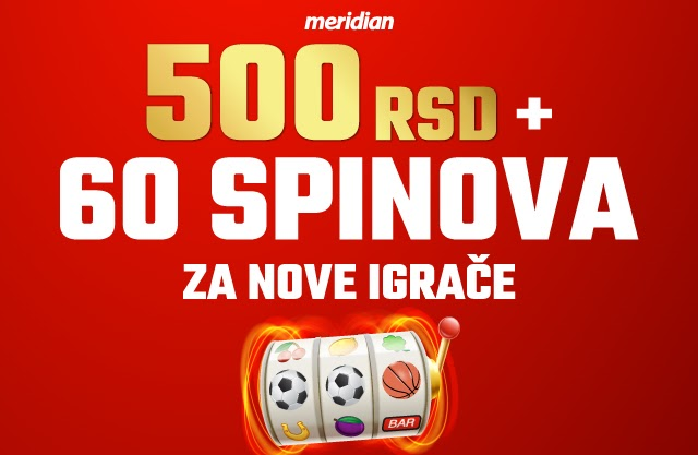 Meridianbet za nove igrače: Savršeni poklon - 500 dinara i 60 spinova bez uslova