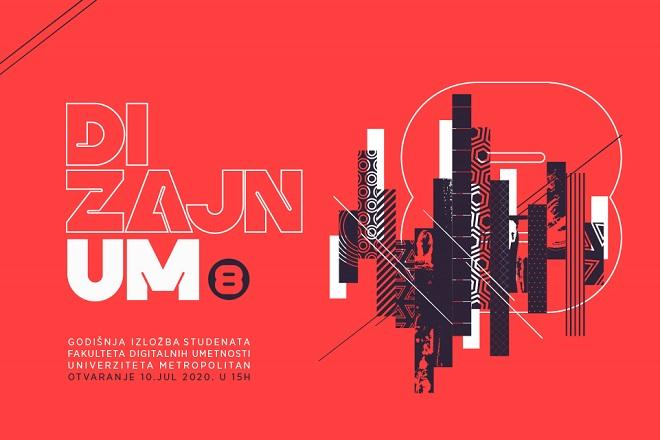 DizajnUM8 - godišnja digitalna izložba radova studenata Fakulteta digitalnih umetnosti