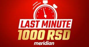 Od Meridiana 1000 dinara na poklon još samo ovog vikenda!