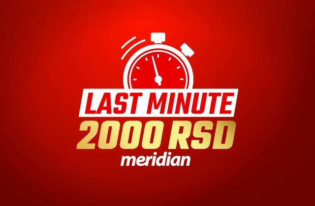 Započni zabavu i preuzmi 2000 dinara od Meridiana - do sad neviđene promocije na klik od tebe