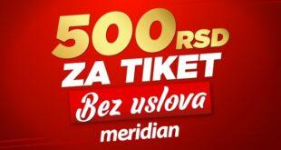 Meridianbet: Osvoji 500 RSD bez ikakvih uslova
