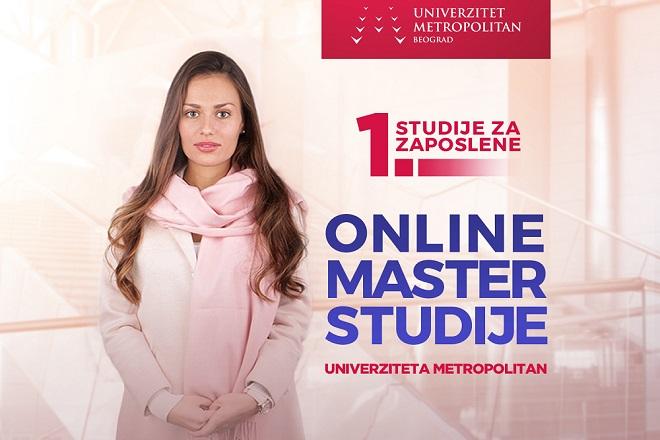 Prve studije u Srbiji za zaposlene: online MASTER AKADEMSKE STUDIJE Univerziteta Metropolitan