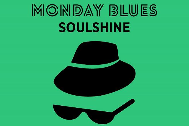 Monday Blues #45: Soulshine