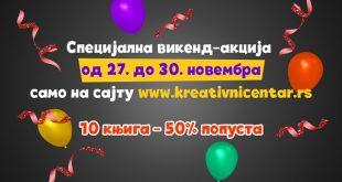 Kreativni centar: Specijalna vikend akcija
