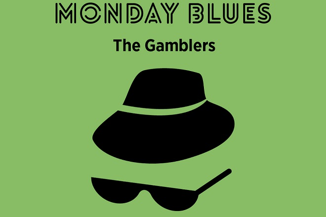 Monday Blues #49: The Gamblers