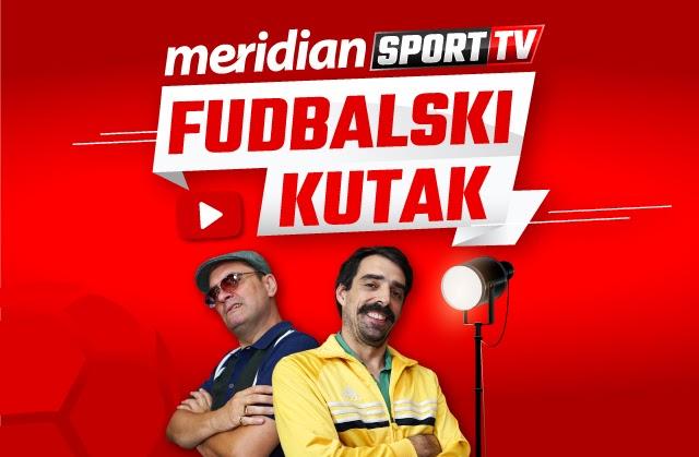 Meridian i Državni posao predstavljaju... Fudbalski kutak
