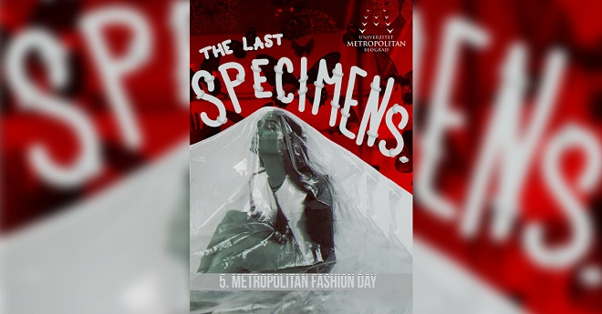 5. Metropolitan Fashion Day: Modni marketing i The Last Specimens