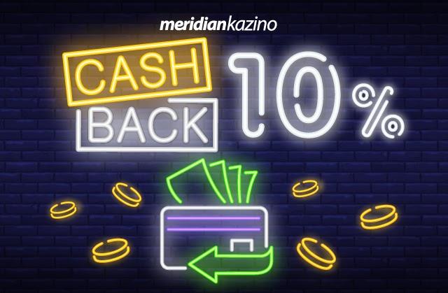 CASHBACK 10%: U Meridianu je ulog uvek bezbedan