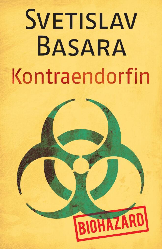 Svetislav Basara - Kontraendorfin (izdavač: Laguna)