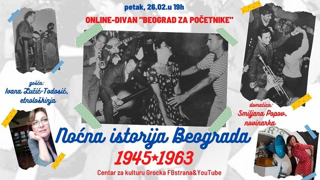 Beograd za početnike: Noćna istorija Beograda 1945-1963