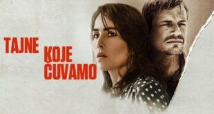 Novi filmovi u bioskopima: Tajne koje čuvamo