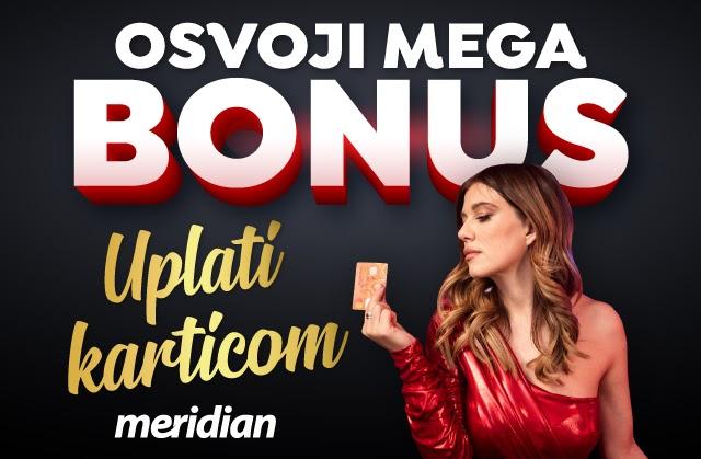 Meridian: Kako do bonusa za klađenje? Uplati depozit preko kartice!