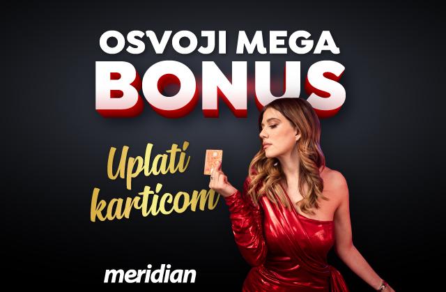 Meridian: BRZO, LAKO I BEZ PROVIZIJE - Uplati depozit preko kartice i dobijaš 5% BONUSA!