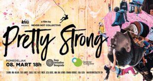 "Dom omladine Beograda: Premijera filma ""Pretty Strong"""